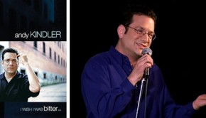 Andy Kindler's I Wish I Was Bitter